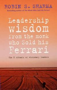 image of Leadership Wisdom From The Monk Who Sold His Ferrari