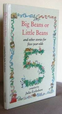 Big Beans or Little beans? and other stories for Five-Year-Olds