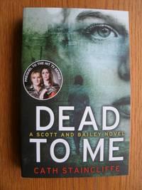 Dead to Me: Scott & Bailey Series 1