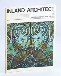 Inland Architect, Chicago Chapter, American Institute of Architects (AIA), April (Apr.) 1973 - School Buildings, New and Old