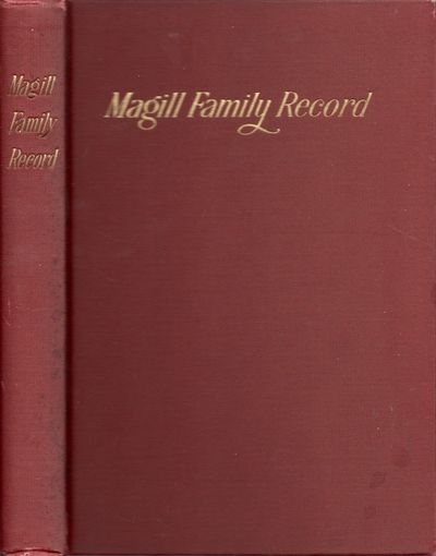 Richmond, VA: R. E. Magill, Publisher, 1907. First Edition. Hardcover. Very good. Octavo. 244 pages....