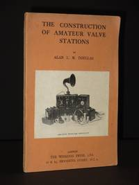 The Construction of Amateur Valve Stations