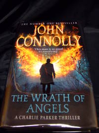 Wrath Of Angels, The by  John Connolly - Signed First Edition - 2012 - from Seattle Mystery Bookshop and Biblio.com