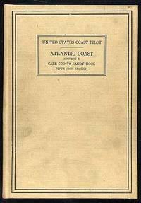 United States Coast Pilot Altantic Coast Section B: Cape Cod to Sandy Hook