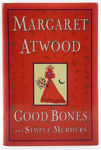 Good Bones and Simple Murders FIRST EDITION