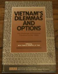 Vietnam's Dilemmas and Options: The Challenge of Economic Transition in the 1990s by Than, Mya;Mya Than;Institute of Southeast Asian Studies Asean Economic Research Unit - 1993