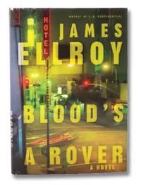 Blood's a Rover: A Novel