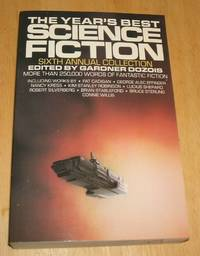 image of The Year's Best Science Fiction: Sixth Annual Collection