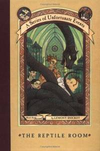 The Reptile Room A Series Of Unfortunate Events, Book 2