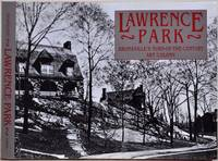LAWRENCE PARK: Bronxville's Turn-of-the-Century Art Colony.