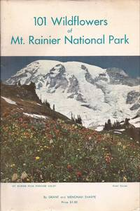 101 Wildflowers of Mt. Ranier National Park