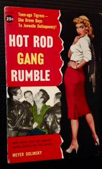 Hot Rod Gang Rumble by Meyer Dolinsky - Paperback - First Edition - 1957 - from Appledore Books, ABAA and Biblio.co.uk