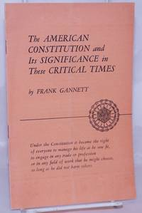 image of The American Constitution and its Significance in These Critical Times