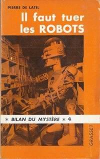 Il faut tuer les Robots