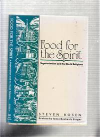 Food for the Spirit: Vegetarianism and the World Religions
