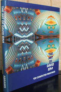 The Art of David Em: 100 Computer Paintings by David A. Ross; David Em - 1st - 1988 - from The Wild Muse (SKU: 008237)