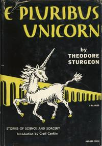 E PLURIBUS UNICORN: A COLLECTION OF SHORT STORIES..