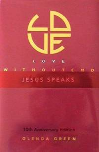 Love Without End : Jesus Speaks