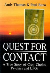 Quest for Contact: Crop Circles, Psychics and UFOs