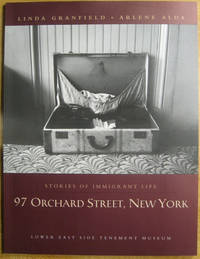 Stories of Immigrant Life: 97 Orchard Street, New York