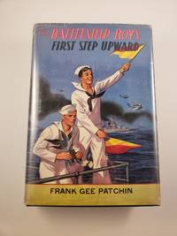 image of The Battleship Boys' First Step Upward or Winning Their Grades As Petty Officers