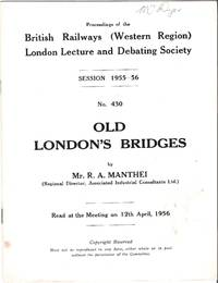 Old London's Bridges read at the Meeting on 12th April, 1956