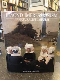 BEYOND IMPRESSIONISM: THE NATURALIST IMPULSE