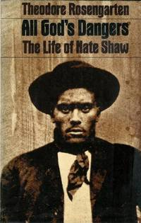 image of All God's Dangers; The Life of Nate Shaw