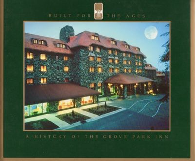 Asheville: Grove Park Inn and Country Club. Printed by Taylor Publishing Company, Dallas Texas, 1991...