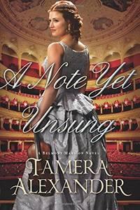 Note Yet Unsung (A Belmont Mansion Novel)