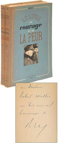 Le livre du Courage et de La Peur. Juin 1942 -Novembre 1943
