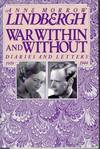 image of War Within and Without : Diaries and Letters 1939-1944