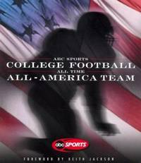 ABC Sports College Football : All Time All America Team