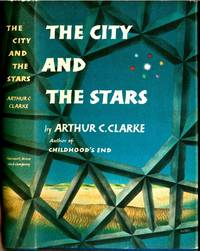 The City and the Stars by  Arthur C. (1917-2008) CLARKE - First Printing - 1956 - from Fine Editions Ltd and Biblio.co.uk