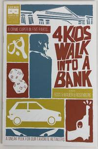 4 Kids Walk Into a Bank Chapter One