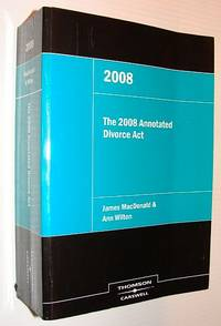 The 2008 Annotated Divorce Act