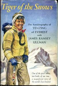 Tigers of the Snow: The Autobiography of Tensing of Everest