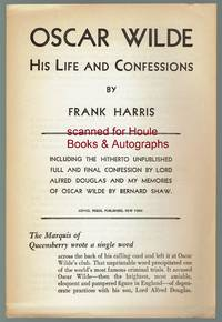 Oscar Wilde: His Life and Confessions by Frank Harris