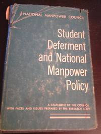 Student Deferment and National Manpower Policy