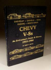 Chevy V-8s - an Enthusiasts Guide & History 1955-1986