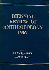 Biennial Review of Anthropology 1967