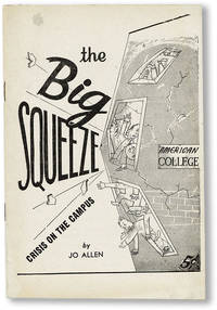 image of The Big Squeeze: Crisis on the Campus