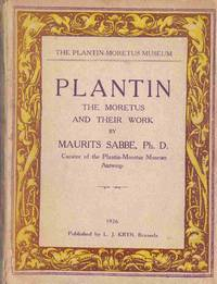 Plantin: the Moretus and Their Work