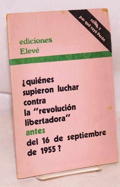 Buenos Aires: Ediciones Elevé, 1971. 51p., wraps edge-chipped, paperstock quite acidic (not yet fra...