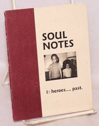 image of Soul notes. 1: heroes..., past