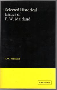 Selected Historical Essays of F. W. Maitland