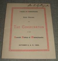 image of The Order for the Consecration of the Rev. Wm. Lawrence, D. D. , As the  Seventh Bishop of Massachusetts Trinity Church, Boston, October 5, 1893
