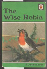 image of The Wise Robin -  A Ladybird Book Series 497