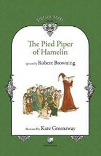 The Pied Piper of Hamelin by Robert Browning - Paperback - 2010-06-09 - from Books Express and Biblio.com