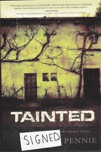 Tainted: A Dr. Zol Szabo Medical Mystery  -(SIGNED)-